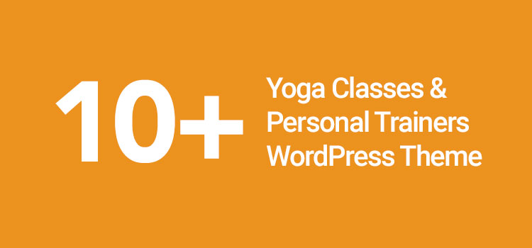 Yoga Classes & Personal Trainers WordPress Theme
