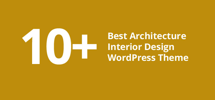 10+ Best Architecture Interior Design WordPress Theme